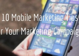 10 Mobile Marketing Tips for your Marketing Campaigns (3)